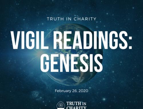 Truth in Charity – Vigil Readings: Genesis