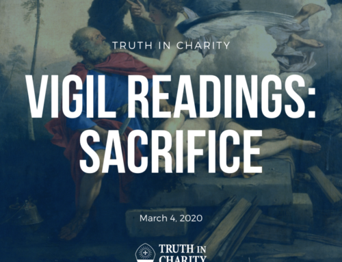 Truth in Charity – Vigil Readings: Sacrifice